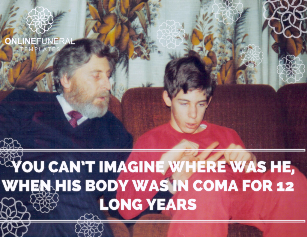 you-cant-imagine-where-was-he-when-his-body-was-in-coma-for-12-long-years