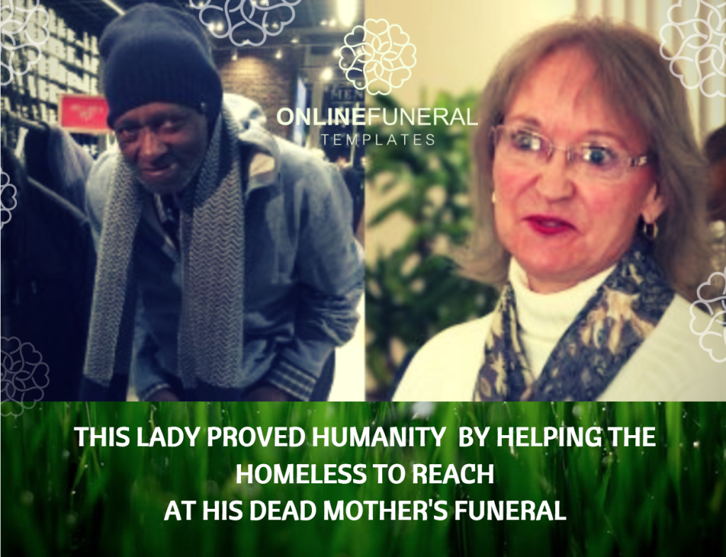 This Lady Proved Humanity By Helping The Homeless To Reach At this Dead Mother's Funeral