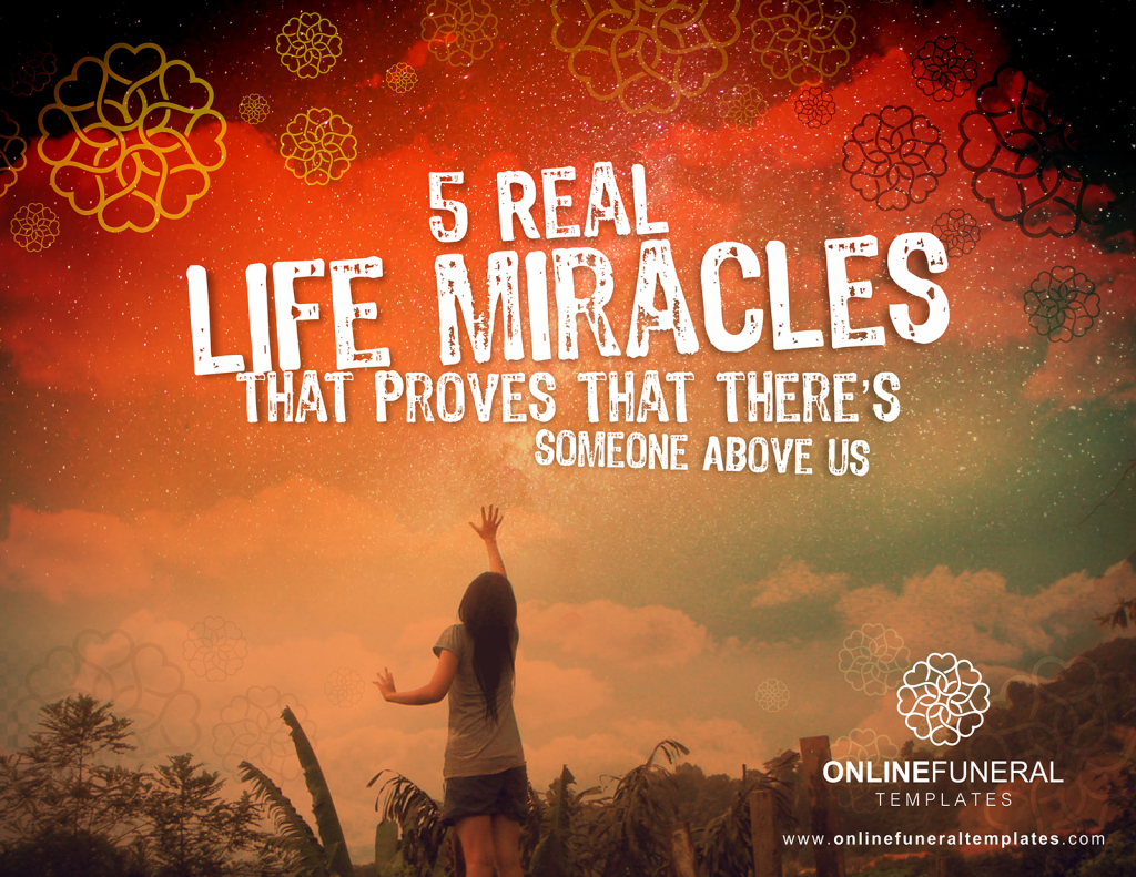 5 Real Life Miracles that Proves That There's Someone Above Us