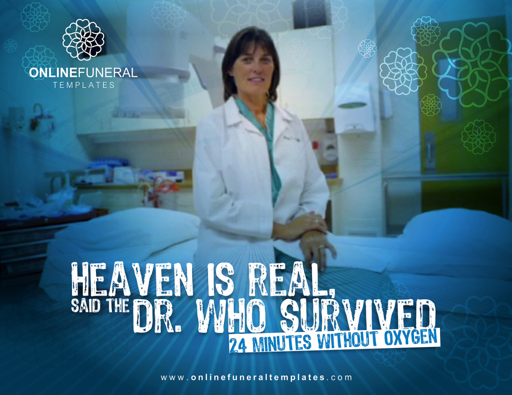 Heaven is Real- Said the Doctor Mary Neal who spent 24 minutes without oxygen
